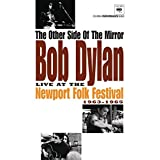 The Other Side of the Mirror - Live at the Newport Folk Festival 1963-1965