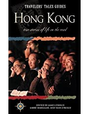 Travelers' Tales Hong Kong: True Stories of Life on the Road