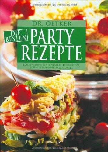 Read Online Die besten Partyrezepte. ebook
