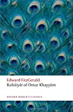 img - for Rub iy t of Omar Khayy m (Oxford World's Classics) book / textbook / text book