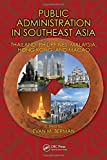 img - for Public Administration in Southeast Asia: Thailand, Philippines, Malaysia, Hong Kong, and Macao (Public Administration and Public Policy) book / textbook / text book