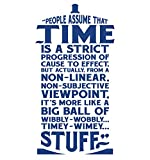 Vertigo Creative Products XTRA-LARGE - Time Is Wibbly Wobbly, Timey Wimey Stuff Wall Décor Sticker Vinyl Decal - Doctor Who Quote - Tardis