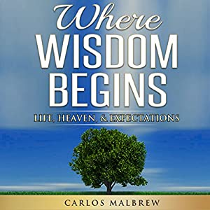 Where Wisdom Begins Audiobook