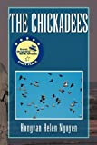 The Chickadees, Hongvan Helen Nguyen, 1441536264