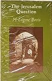 Jerusalem Question, 1917-1968, H. Eugene Bovis, 0817932917