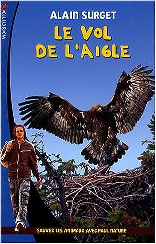 Livre gratuits en ligne Le vol de l'aigle pdf