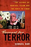 Book cover for Warrant for Terror: The Fatwas of Radical Islam and the Duty to Jihad