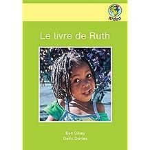 Le livre de Ruth (French Edition)