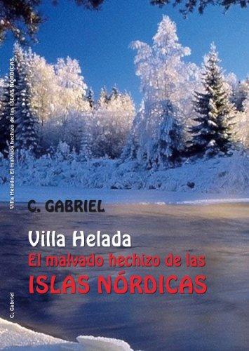 Villa Helada, el malvado hechizo de las Islas Nórdicas (Spanish Edition) by [