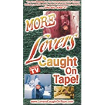 More Lovers Caught on Tape