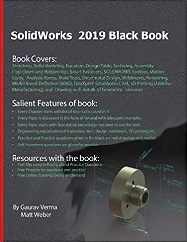 SolidWorks 2019 Black Book: Gaurav Verma, Matt Weber