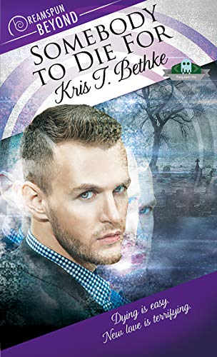 Somebody To Die For (Dreamspun Beyond Book 27)