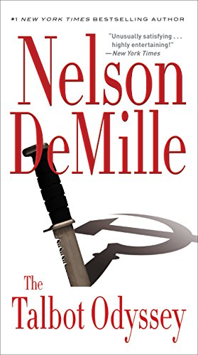 It started as a simple spy hunt. It became a desperate battle to save the West….  The Talbot Odyssey by Nelson DeMille