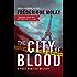 The City of Blood (Paris Homicide Book 3)