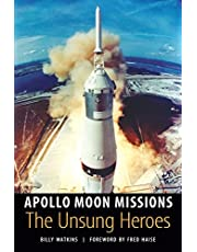 Apollo Moon Missions: The Unsung Heroes