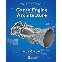 Game Engine Architecture, Third Edition