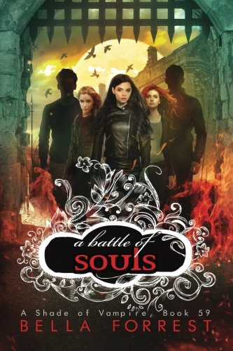 A Shade of Vampire 59: A Battle of Souls (Volume 59)