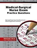 [ Medical-Surgical Nurse Exam Practice Questions: Med-Surg Practice Tests & Exam Review for the Medical-Surgical Nurse Examination BY Med-Surg Exam Secrets Test Prep ( Author ) ] { Paperback } 2014
