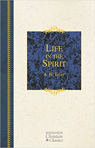 Life In The Spirit Including How To Be Filled With The Holy Spirit