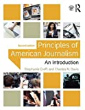 Principles of American Journalism 2nd Edition