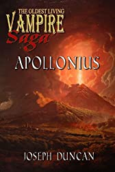 Apollonius (The Oldest Living Vampire Saga)