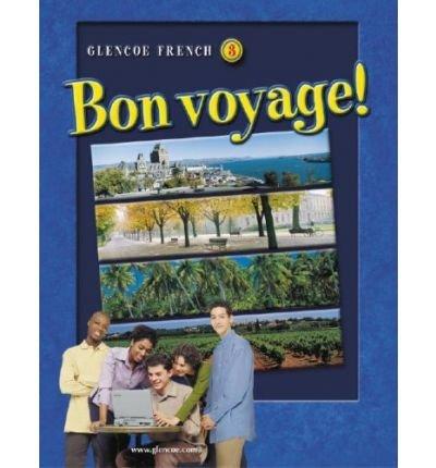 Download [ Glencoe French 3: Bon Voyage![ GLENCOE FRENCH 3: BON VOYAGE! ] By Schmitt, Conrad J. ( Author )Apr-01-2007 Hardcover pdf