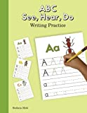 img - for ABC See, Hear, Do Writing Practice book / textbook / text book