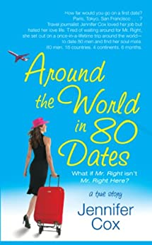 Around the World in 80 Dates by [Cox, Jennifer]