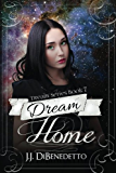 Dream Home (Dream Series Book 7)