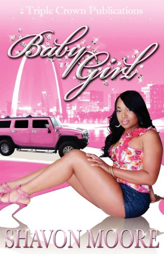 Baby Girl: (Triple Crown Publications Presents)