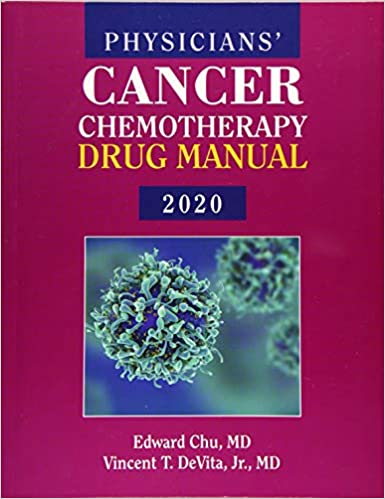 Physicians' Cancer Chemotherapy Drug Manual 2020, 20th Edition - Original PDF