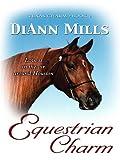 Equestrian Charm, DiAnn Mills, 078629244X