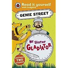 Ladybird Read It Yourself Mr Slater Gladiator: Genie Street
