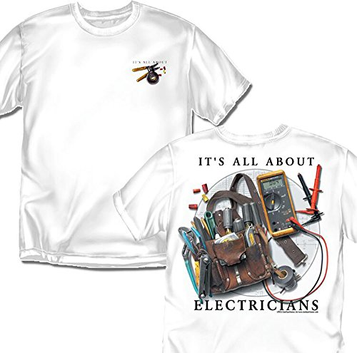 Electrician T-Shirt: It's All About Electricians,White - Medium