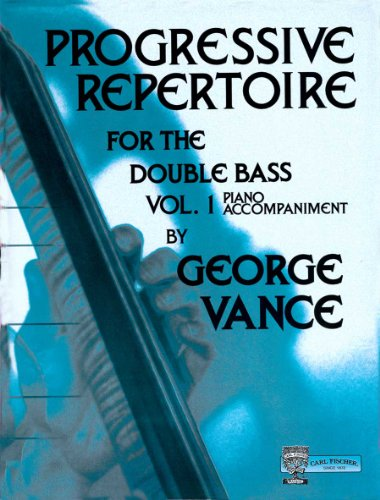 O5426 - Progressive Repertoire for the Double Bass: Piano Accompaniment, Vol. (Progressive Repertoire Double Bass)
