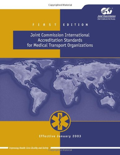 Joint Commission International Accreditation Standards for Medical Transport Organizations
