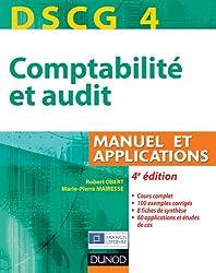 DSCG 4 - Comptabilité et audit - 4e édition - Manuel et applications