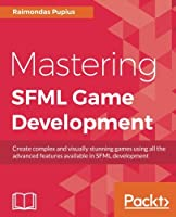 Mastering SFML Game Development Front Cover