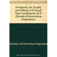 Emissions, Air Quality and Effects of Exhaust Gas Constituents