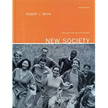 New Society: Sociology for the 21st Century: Third Edition