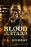 Blood of the Stars