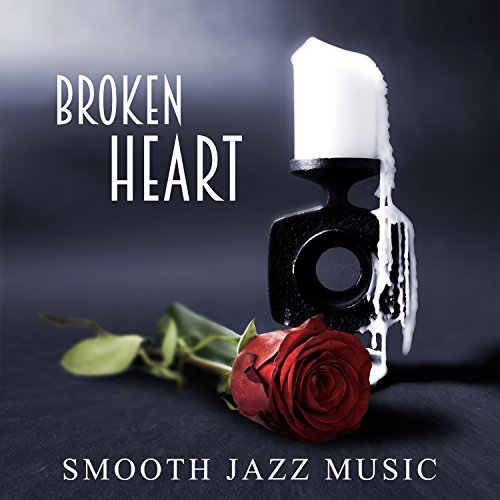Best songs for broken heart