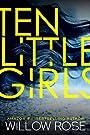 Ten Little Girls (Rebekka Franck Bo...