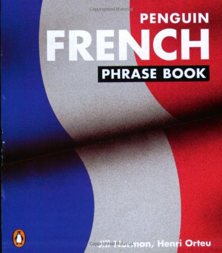 The Penguin French Phrase Book: New Edition (Phrase Book, Penguin) (French Edition)