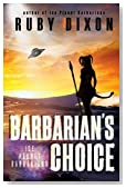 Barbarian's Choice: A SciFi Alien Romance (Ice Planet Barbarians Book 12)