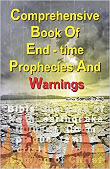 Comprehensive Book of End-time Prophecies & Warnings