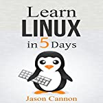 Learn Linux in 5 Days | Jason Cannon