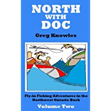 North With Doc — Volume Two