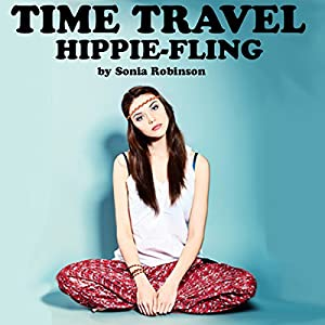 Time Travel Hippie Fling Audiobook