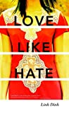 img - for Love Like Hate: A Novel book / textbook / text book
